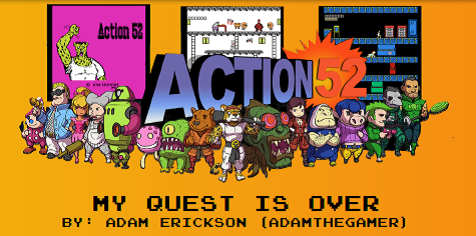 ACTION 52 ARTICLE BY ADAM ERICKSON